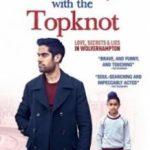 Хлопчик з пучком на голові / The Boy with the Topknot (2017)
