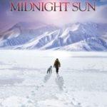 Північне сонце / Midnight Sun (2014)
