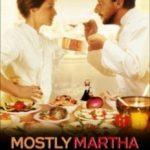 Непереборна Марта / Bella Martha (2001)