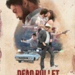 Мертва куля / Dead Bullet (2016)
