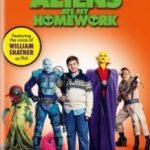 Інопланетяни з'їли мою домашню роботу / Aliens Ate My Homework (2018)