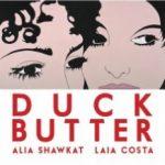 Качине масло / Duck Butter (2018)