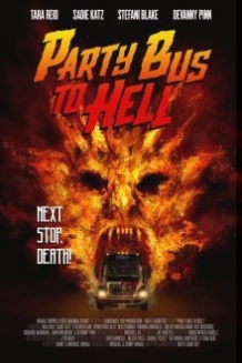 Автобус в пекло / Party Bus to Hell (2017)