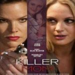 Матуся-вбивця / Killer Mom (2017)