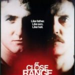 На близькій відстані / Впритул / At Close Range (1986)