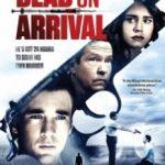 Смерть після прибуття / Dead on Arrival (2017)