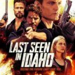 Розшукується в Айдахо / Last Seen in Idaho (2018)