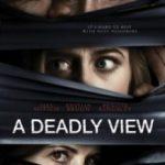 Смертельне сусідство / A Deadly View (2018)