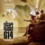 Втеча ув'язненого 614 / The Escape Prisoner of 614 (2018)