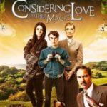 Враховуючи любов та іншу магію / Considering Love and Other Magic (2016)