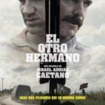 Інший брат / El otro hermano (2017)