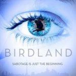 Земля птахів / Birdland (2018)