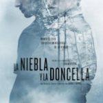 Туман і діва / La niebla y la doncella (2017)