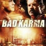 Погана карма / Bad Karma (2011)