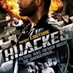 Викрадення літака / Hijacked (2012)