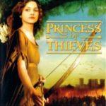 Дочка Робін Гуда: Принцеса злодіїв / Princess of Thieves (2001)