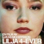 Ліля назавжди / Lilja 4-ever (2002)