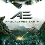 Земний апокаліпсис / AE: Apocalypse Earth (2013)