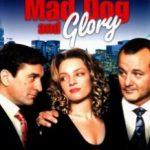 Скажений пес і Глорі / Mad Dog and Glory (1993)