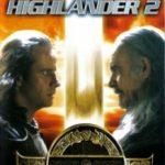 Горець 2: Пожвавлення / Highlander II: The Quickening (1991)