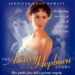 Історія Одрі Хепберн / The Audrey Hepburn Story (2000)