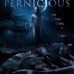 Капосна / Pernicious (2014)