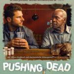 На межі смерті / Pushing Dead (2016)