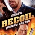 Віддача / Recoil (2011)