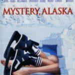 Таємниця Аляски / Mystery, Alaska (1999)
