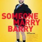 Одружити Беррі / Someone Marry Barry (2013)
