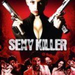 Сексуальна кіллерша / Sexykiller, morirás por ella (2008)