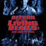 Повернення живих мерців 5: Рейв з могили / Return of the Living Dead: Rave to the Grave (2005)