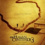 Людська багатоніжка 3 / The Human Centipede III (Final Sequence) (2015)