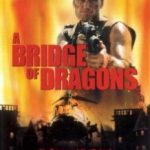 Битва драконів / Bridge of Dragons (1999)