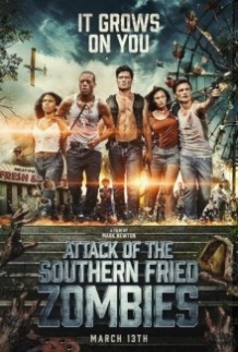 Напад південних смажених зомбі / Attack of the Southern Fried Zombies (2017)