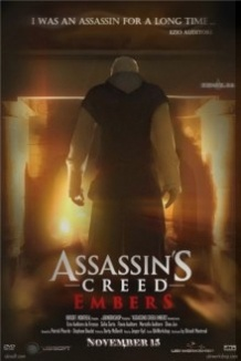 Кредо вбивці: Угольки / Assassins Creed: Embers (2011)