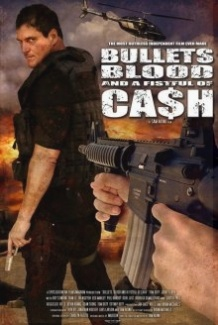 Кулі, кров і жменя монет / Bullets, Blood & a Fistful of Ca$h (2006)