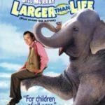 Більше, ніж життя / Larger Than Life (1996)