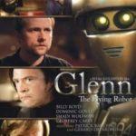 Гленн 3948 / Glenn, the Flying Robot (2010)