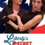 Секрет Ліберті / Liberty's Secret (2016)