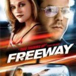 Шосе / Freeway (1996)