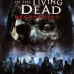 Повернення живих мерців 4: Некрополіс / Return of the Living Dead: Necropolis (2005)
