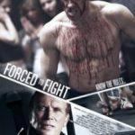 Боєць мимоволі / Forced to Fight (2011)