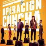 Операція «Золота мушля» / Operación Concha (2017)