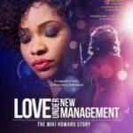 Довгоочікувана любов: Історія Міки Говард / Love Under New Management: The Miki Howard Story (2016)
