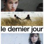 Останній день / Le dernier jour (2004)