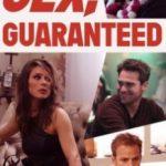Секс гарантований / Sex Guaranteed (2017)