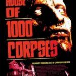 Будинок 1000 трупів / House of 1000 Corpses (2003)