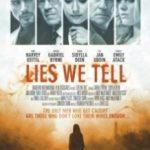 Брехня, яку ми говоримо / Lies We Tell (2017)