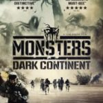 Монстри 2: Темний континент / Monsters: Dark Continent (2014)
